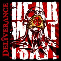 "Deliverance to Release ""Hear What I Say"" December 10th"