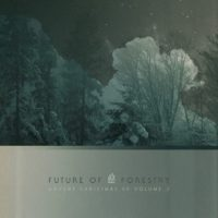 Future of Forestry's Advent Christmas EP Vol. 3 Now Available