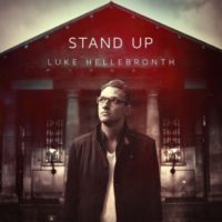 Luke Hellebronth – Stand Up