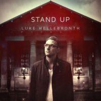 Luke Hellebronth – Stand Up