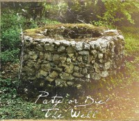 Party or Die! – The Well