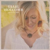 Ellie Holcomb – With You Now EP