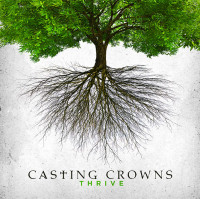 Casting Crowns – Thrive