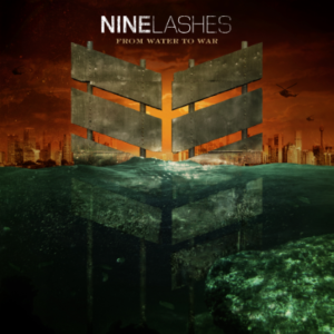 Nine Lashes – From Water to War