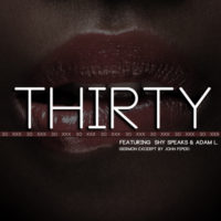 """Sean C. Johnson Releases Single """"Thirty (30) feat. Shy Speaks & Adam L."""" Speaking Against Pornography"""