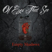 Of Eyes That See – Empty Shadows EP