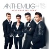 Anthem Lights – You Have My Heart