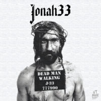 Jonah 33 – Blood is Thicker