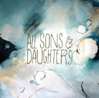 All Sons and Daughters – All Sons and Daughters