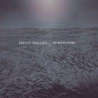 Exclusive: Preson Phillips – Open Seas
