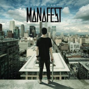 manafest - themoment