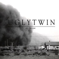 UGLYTWIN – Oh, The Cost