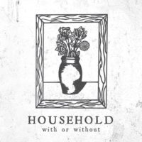 Household – With or Without