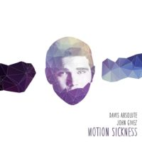 "Davis Absolute Releases ""Motion Sickness"""
