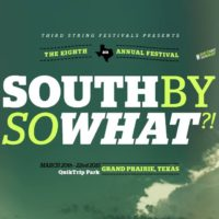 More South By So What?! Band Announcements