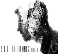 Sleep for Dreaming – Reverie