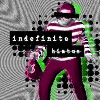 Indefinite Hiatus Release 'S/T/E/P/'