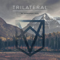 My Ransomed Soul – Trilateral