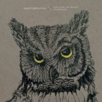 NEEDTOBREATHE Announce 'Live From The Woods'