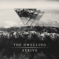 The Dwelling – Strive