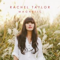 "Rachel Taylor Unveils Video for ""Magnetic"""