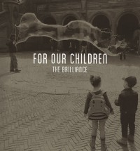 The Brilliance Shares 'For Our Children' EP on Noisetrade