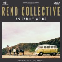 Rend Collective to Release 'As Family We Go'