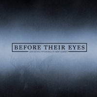 Before Their Eyes Release New Single
