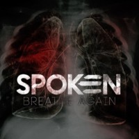 Spoken - Breathe Again