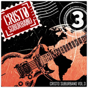 Cristo Surburbano Volume 3