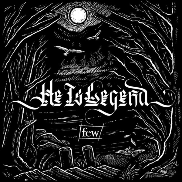 Image result for He Is Legend: Few