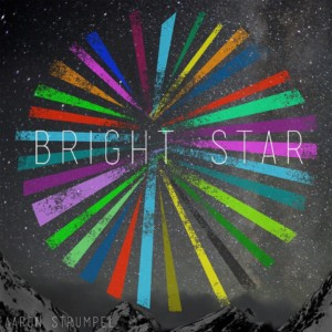 Bright Star - Aaron Strumpel