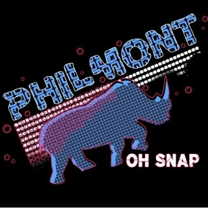 Philmont – Oh Snap EP