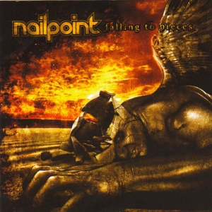 Nailpoint – Falling to Pieces