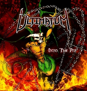 Ultimatum – Into The Pit