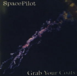 "Spacepilot ""Grab Your Coats"""