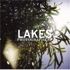 "Lakes ""Photographs EP"""