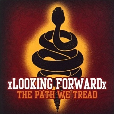 xLooking Forwardx – The Path We Tread