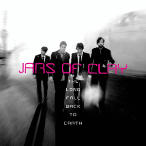 Jars of Clay – The Long Fall Back to Earth