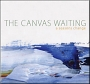 The Canvas Waiting – A Seasons Change