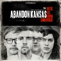 Abandon Kansas &#8211; We&#8217;re All Going Somewhere