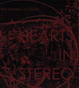 Hearts In Stereo - In The Shadow Of Giants