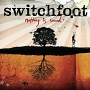Switchfoot – Nothing Is Sound