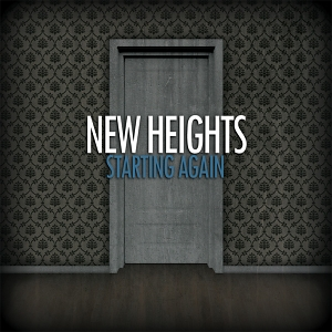 New Heights – Starting Again