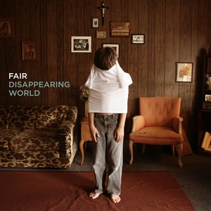 Fair – Disappearing World