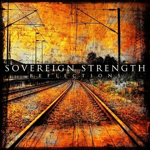 Sovereign Strength – Reflections
