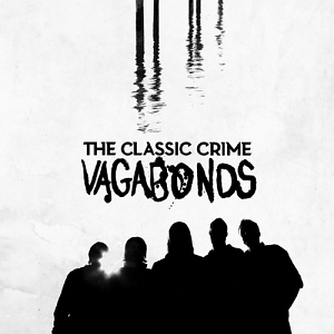The Classic Crime – Vagabonds