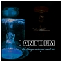 I Anthem – The Things Our Eyes Can't See