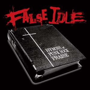 False Idle – Hymns Of Punk Rock Praise