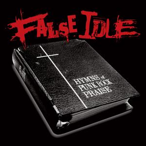 False Idle – Hymns Of Punk Rock Praise